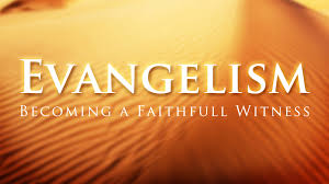 Requirements For Evangelism