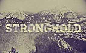 God Is OurStronghold