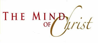 Have The Mindset of Christ